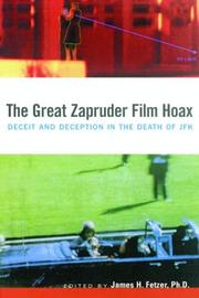 Cover of: The Great Zapruder Film Hoax