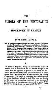 Cover of: The History of the Restoration of Monarchy in France
