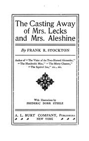 Cover of: THE CASTING AWAY OF MRS. LECS AND MRS. ALESHINE
