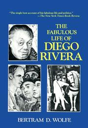 Cover of: The fabulous life of Diego Rivera | Bertram David Wolfe