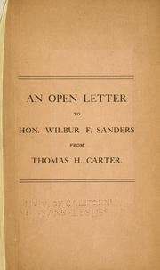 Cover of: An open letter to Hon. Wilbur F. Sanders from Thomas H. Carter