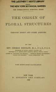 The origin of floral structures through insect and other agencies by Henslow, George