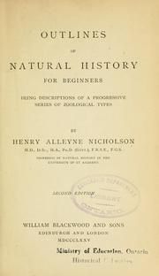 Cover of: Outlines of natural history for beginners | Henry A. Nicholson