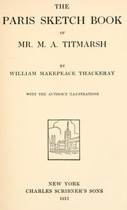 Cover of: Paris sketch book of Mr. M. A. Titmarsh | William Makepeace Thackeray