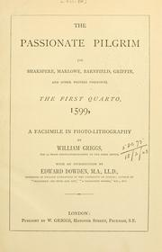 Cover of: The passionate pilgrim (by Shakspere, Marlowe, Barnfield, Griffin, and other writers unknown) | William Shakespeare
