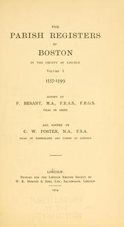 Cover of: The parish registers of Boston in the County of Lincoln by Boston (England)