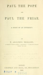 Paul The Pope, And Paul The Friar by Thomas Adolphus Trollope