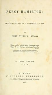 Cover of: Percy Hamilton; or, The adventures of a Westminster boy. | Lennox, William Pitt Lord