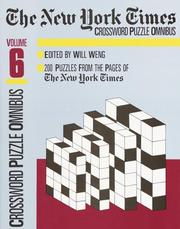 Cover of: The New York Times Daily Crossword Puzzle Omnibus, Volume 6 | Will Weng