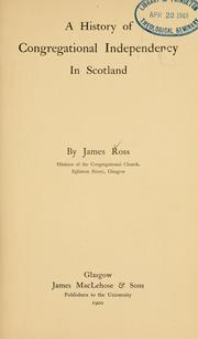 Cover of: A history of Congregational independency in Scotland