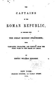 Cover of: The Captains of the Roman Republic: As Compared with the Great Modern ..
