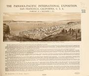 Cover of: Panama-Pacific International Exposition, San Francisco, California, U.S.A. February 20 to December 4, 1915. |