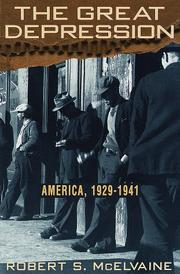 Cover of: The Great Depression: America, 1929-1941