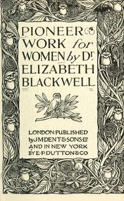Cover of: Pioneer work for women | Elizabeth Blackwell