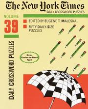 Cover of: The New York Times Daily Crossword Puzzles, Volume 39 (NY Times) | Eugene Maleska