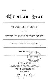 Cover of: The Christian year, thoughts in verse for the Sundays and holydays throughout the year [by J ..