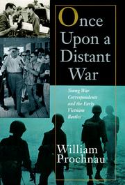 Cover of: Once upon a distant war | William W. Prochnau