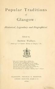 Cover of: Popular traditions of Glasgow | Andrew Wallace