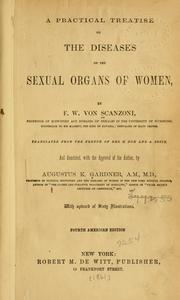 Cover of: practical treatise on the diseases of the sexual organs of women | F. W. von Scanzoni