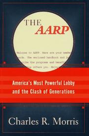 Cover of: The AARP | Morris, Charles R.