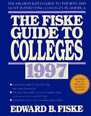 Cover of: Fiske Guide to Colleges 1997 (Annual)