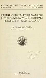 Cover of: Present status of drawing and art in the elementary and secondary schools of the United States