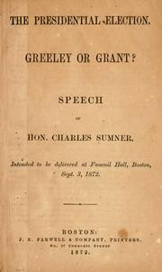 Cover of: The presidential election: Greeley or Grant?