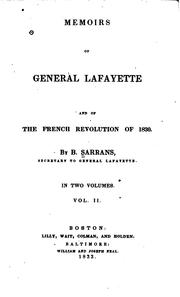 Cover of: Memoirs of General Lafayette and of the French revolution of 1830