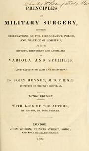 Observations on some important points in the practice of military surgery by Hennen, John