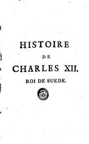 Histoire de Charles XII by Voltaire