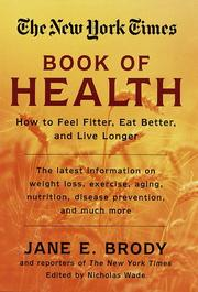Cover of: The New York Times book of health | Jane E. Brody