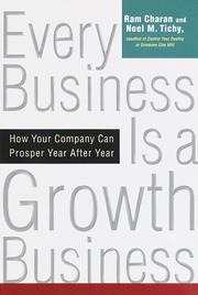 Cover of: Every business is a growth business: how your company can prosper year after year