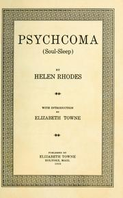 Cover of: Psychcoma (soul sleep) | Helen Rhodes Wallace