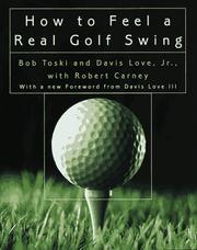Cover of: How to feel a real golf swing