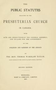 Cover of: public statutes relating to the Presbyterian Church in Canada | Taylor, Thomas Wardlaw Sir