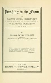 Cover of: Pushing to the front | Orison Swett Marden