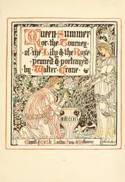 Cover of: Queen Summer, or, The tourney of the lily & the rose | Walter Crane