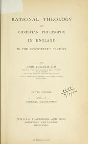 Rational theology and Christian philosophy in England in the seventeenth century by Tulloch, John