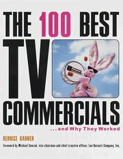 Cover of: The 100 best TV commercials-- and why they worked | Bernice Kanner
