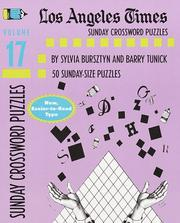 Cover of: Los Angeles Times Sunday Crossword Puzzles, Volume 17 (LA Times) | Sylvia Bursztyn