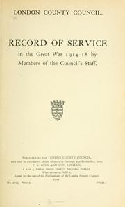 Cover of: Record of service in the great war 1914-18 by London County Council.