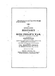 Cover of: The History of the Great Indian War of 1675 and 1676: Commonly Called Philip's War; Also, the ...
