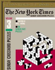 Cover of: The New York Times Classic Sunday Crossword Puzzles, Volume 3 | New York Times