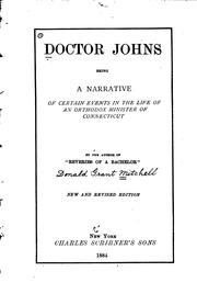 Cover of: Doctor Johns: Being a Narrative of Certain Events in the Life of an Orthodox ..