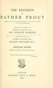 The reliques of Father Prout by Francis Sylvester Mahony