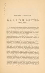 Cover of: Remarks and opinion of Hon. F. T. Frelinghuysen, of New Jersey, before the Electoral commission