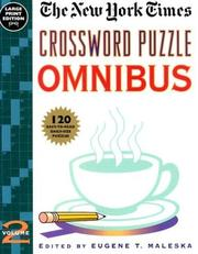 Cover of: New York Times Crossword Puzzle Omnibus, Volume 2 | Eugene Maleska