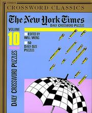 Cover of: New York Times Daily Crossword Puzzles, Volume 10 | Will Weng