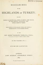 Researches in the highlands of Turkey by Tozer, Henry Fanshawe