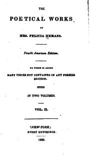 Cover of: The Poetical Works of Mrs. Felicia Hemans